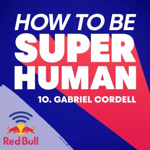 How To Be Superhuman Thumbnail – S1 E10 (Gabriel Cordell)